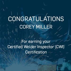 Congratulations Corey Miller earning CWI