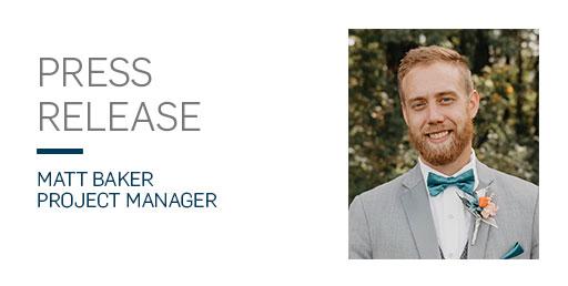 press release matt baker project manager